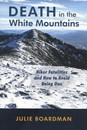 Death in the White Mountains
