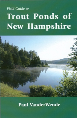 Field Guide to Trout Ponds of New Hampshire