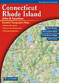 Connecticut/Rhode Island Atlas & Gazetteer