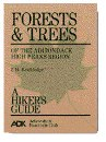 Forests and Trees of the Adirondack High Peaks Region: A Hiker�s Guide,