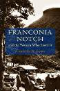 Franconia Notch and the Women Who Saved It