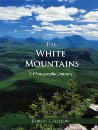 The White Mountains: A Photographic Journey