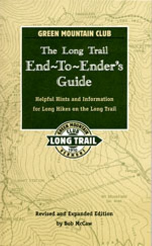 Long Trail End-to-Ender\'s Guide Books & Maps - The Mountain Wanderer