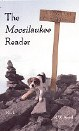 The Moosilaukee Reader: Volume I